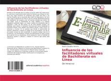 Portada del libro de Influencia de los facilitadores virtuales de Bachillerato en Línea