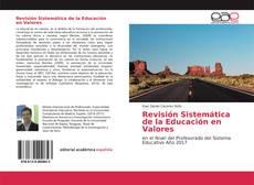 Revisión Sistemática de la Educación en Valores的封面