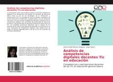Copertina di Análisis de competencias digitales docentes Tic en educación