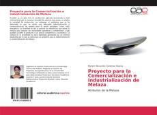 Borítókép a  Proyecto para la Comercialización e Industrialización de Melaza - hoz