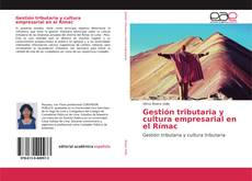 Borítókép a  Gestión tributaria y cultura empresarial en el Rímac - hoz