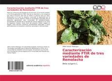 Caracterización mediante FTIR de tres variedades de Remolacha的封面