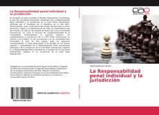 Copertina di La Responsabilidad penal individual y la jurisdicción