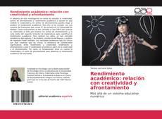 Bookcover of Rendimiento académico: relación con creatividad y afrontamiento