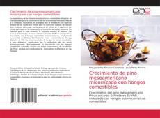 Portada del libro de Crecimiento de pino mesoamericano micorrízado con hongos comestibles