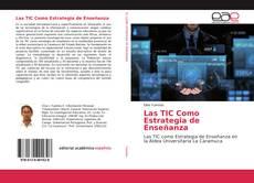 Portada del libro de Las TIC Como Estrategia de Enseñanza