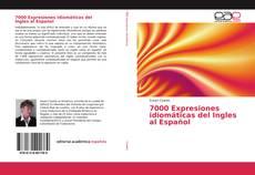 Bookcover of 7000 Expresiones idiomáticas del Ingles al Español