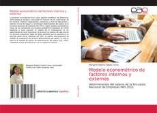 Portada del libro de Modelo econométrico de factores internos y externos