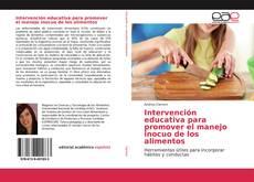 Portada del libro de Intervención educativa para promover el manejo inocuo de los alimentos