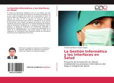 Portada del libro de La Gestión Informática y las Interfaces en Salud