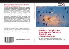 Borítókép a  Modelo Teórico de Formación Docente basado en Competencias - hoz