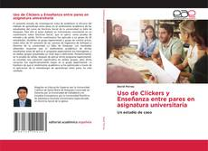Обложка Uso de Clickers y Enseñanza entre pares en asignatura universitaria