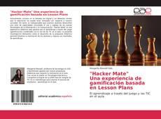 """Bookcover of """"Hacker Mate"""" Una experiencia de gamificación basada en Lesson Plans"""