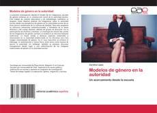 Bookcover of Modelos de género en la autoridad