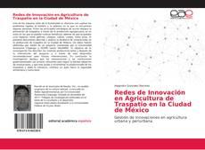 Bookcover of Redes de Innovación en Agricultura de Traspatio en la Ciudad de México