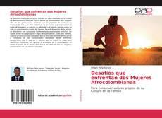 Bookcover of Desafíos que enfrentan dos Mujeres Afrocolombianas