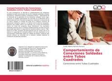 Capa do livro de Comportamiento de Conexiones Soldadas entre Tubos Cuadrados