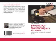 Buchcover von Dos caras de la jurisdicción: la actuación del juez y del jurado