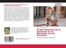 El Uso Potencial de la Oxitocina en el Bienestar de los Animales的封面