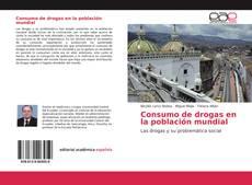 Portada del libro de Consumo de drogas en la población mundial