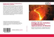 Bookcover of Fatiga de los metales: Fundamentos y Aplicaciones al Diseño