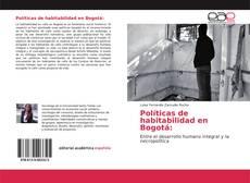 Bookcover of Políticas de habitabilidad en Bogotá: