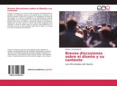 Buchcover von Breves discusiones sobre el diseño y su contexto