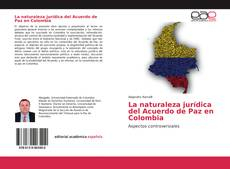 Portada del libro de La naturaleza jurídica del Acuerdo de Paz en Colombia