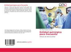 Portada del libro de Entidad quirúrgica poco frecuente