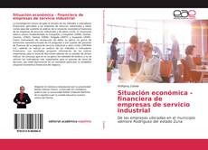 Portada del libro de Situación económica - financiera de empresas de servicio industrial