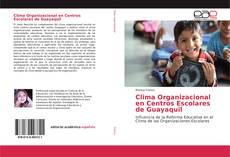 Bookcover of Clima Organizacional en Centros Escolares de Guayaquil