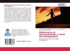 Adherencia al micronutriente y nivel de hemoglobina的封面