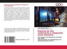 Capa do livro de Espacios de alto rendimiento e integración social deportiva