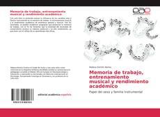 Portada del libro de Memoria de trabajo, entrenamiento musical y rendimiento académico