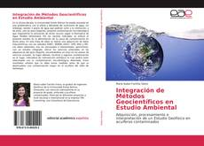 Bookcover of Integración de Métodos Geocientíficos en Estudio Ambiental