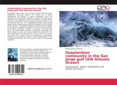 Copertina di Zooplankton community in the San Jorge gulf (SW Atlantic Ocean)