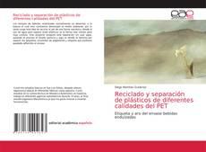 Buchcover von Reciclado y separación de plásticos de diferentes calidades del PET