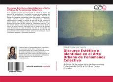 Portada del libro de Discurso Estético e Identidad en el Arte Urbano de Fenomenos Colectivo