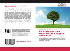 Copertina di La música en vivo como factor y agente ansiolítico