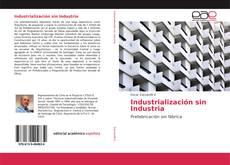 Industrialización sin Industria kitap kapağı