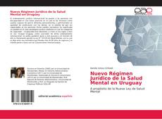 Portada del libro de Nuevo Régimen Jurídico de la Salud Mental en Uruguay