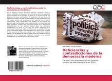 Bookcover of Deficiencias y contradicciones de la democracia moderna