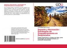 Portada del libro de Deporte y Recreación - Estrategias de Empoderamiento en Desplazados