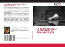 Couverture de LA CRISIS DEL ISLAM COMO CAUSA DE RADICALIZACIÓN
