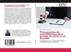 Обложка Presupuestos de procedibilidad de la prueba de oficio en el Ecuador