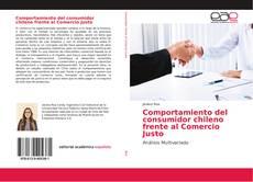 Capa do livro de Comportamiento del consumidor chileno frente al Comercio Justo