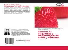 Bookcover of Residuos de Plaguicidas y Microbiológicos en Frutas y Hortalizas