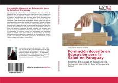 Buchcover von Formación docente en Educación para la Salud en Paraguay