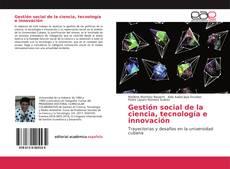 Bookcover of Gestión social de la ciencia, tecnología e innovación