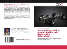 Bookcover of Modelo Matemático para el Análisis de Accidentes Vehiculares